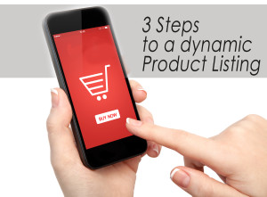3 steps to a dynamic product listing Online boutique