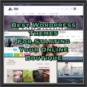 Best theme for starting online boutique