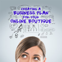 Creating a business plan for your online boutique