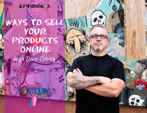 Podcast Episode 7 Ways to Sell your Products Online