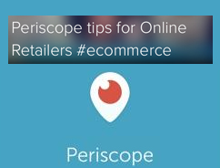 Periscope tips for retailers 2